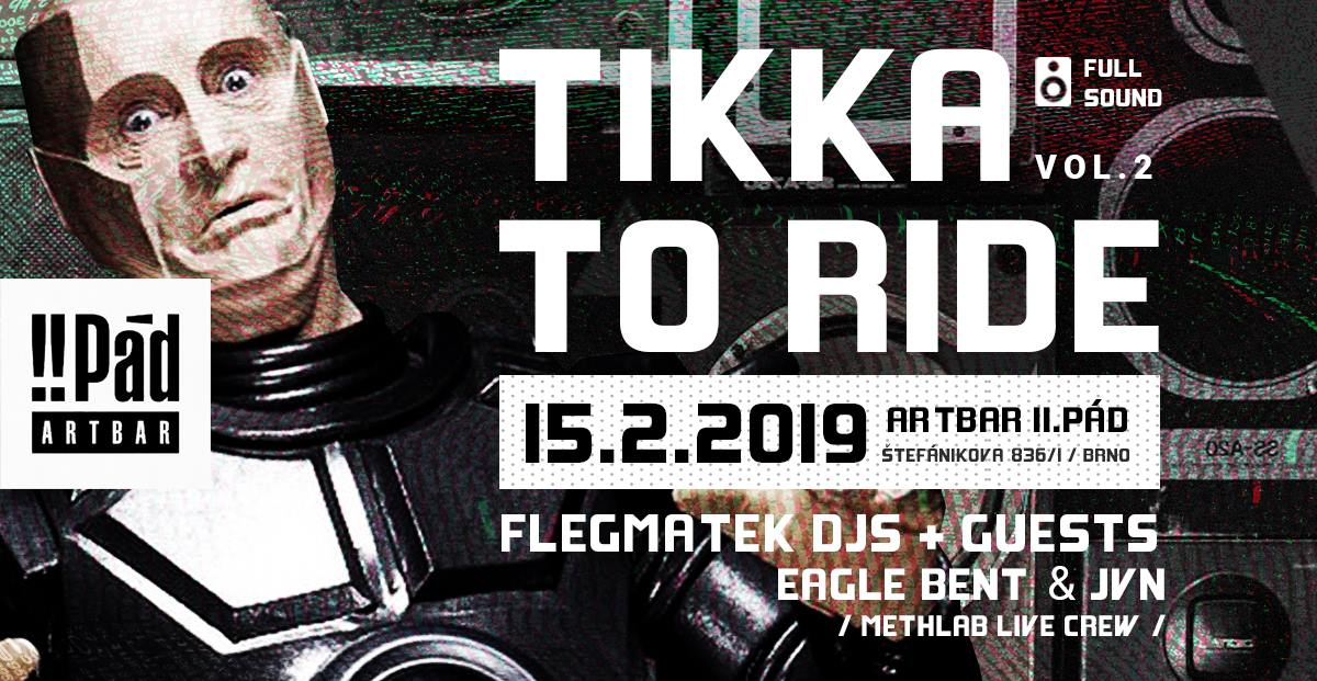 Tikka to ride 2